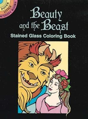 Beauty and the Beast Stained Glass Coloring Book by Marty Noble