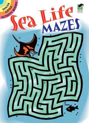 Sea Life Mazes by Dave Phillips