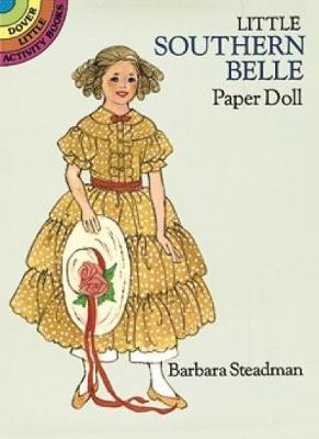 Little Southern Belle Paper Doll by Barbara Steadman