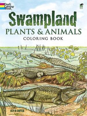 Swampland Plants and Animals Coloring book by Ruth Soffer