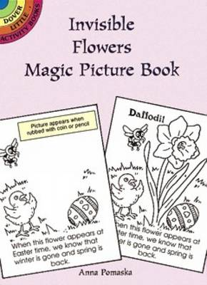Invisible Flowers Magic Picture Book by Anna Pomaska