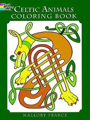 Celtic Animals Colouring Book by Mallory Pearce