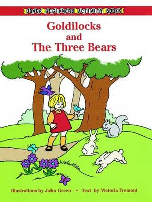 Goldilocks and the Three Bears by John Green