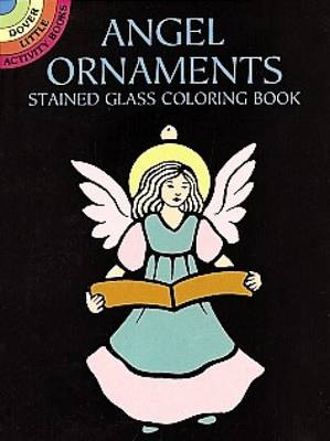 Angel Ornaments Stained Glass Colouring Book by Marty Noble