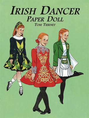 Irish Dancer Paper Dolls by Tom Tierney