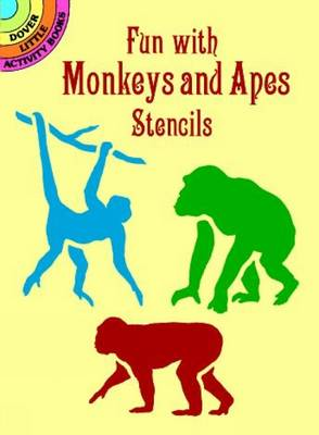 Fun with Monkeys and Apes Stencils by Paul E. Kennedy
