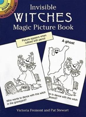 Invisible Witches Magic Picture Book by Victoria Fremont, Pat Stewart