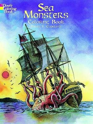 Sea Monsters Colouring Book by P. Copeland