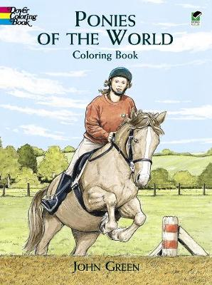 Ponies of the World Colouring Book by John Green