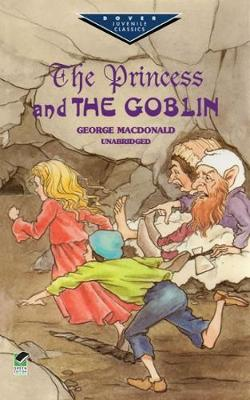 The Princess and the Goblin by Macdonald