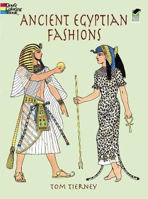 Ancient Egyptian Fashions by Tom Tierney