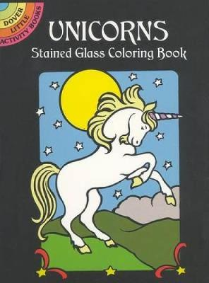 Unicorns Stained Glass Colouring Book by Marty Noble