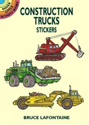 Construction Trucks Stickers by Bruce LaFontaine