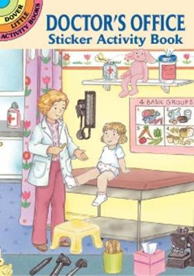 Doctor's Office Sticker Activity Book by Cathy Belon