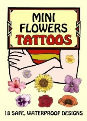 Mini Flowers Tattoos by Ruth Soffer