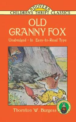 Old Granny Fox by Thornton Waldo Burgess