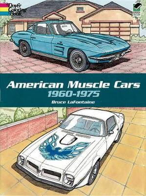 American Muscle Cars by Lafontaine