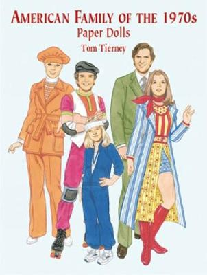 American Family of the 1970s Paper Dolls by Tom Tierney
