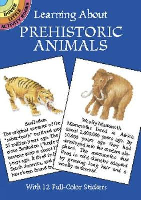 Learning About Prehistoric Animals by Steven James Petruccio