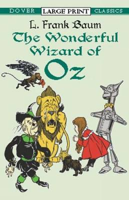 Wonderful Wizard of Oz by L. F. Baum, W. W. Denslow