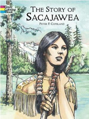 Story of Sacajawea Colouring Book by Peter Copeland