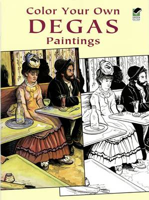 Color Your Own Degas Paintings by H. G. E. Degas