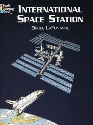Int Space Station Colouring Book by Bruce LaFontaine