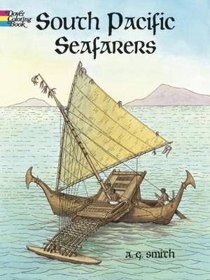 Story of South Pacific Seafarers by Albert G. Smith
