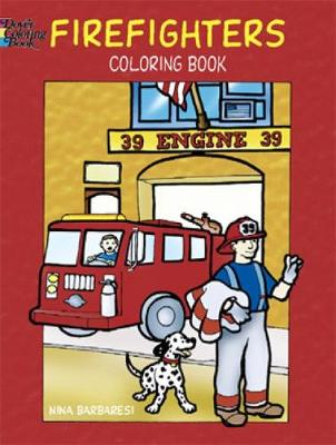 Firefighters Coloring Book by Nina Barbaresi