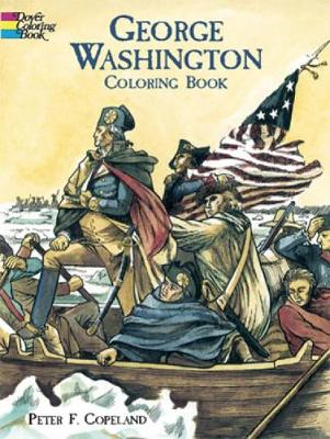 George Washington Coloring Book by Peter F. Copeland