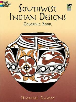 Southwest Indian Designs Coloring Book by Dianne Gaspas