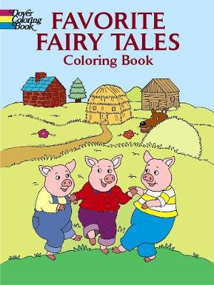 Favorite Fairy Tales Coloring Book by Fran Newman-D'Amico