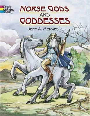 Norse Gods and Goddesses by Jeff A. Menges