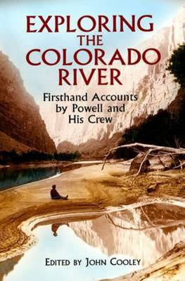 Exploring the Colorado River by John Wesley Powell, Othe