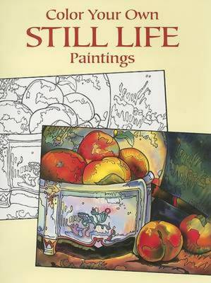 Color Your Own Still Life Paintings by Marty Noble