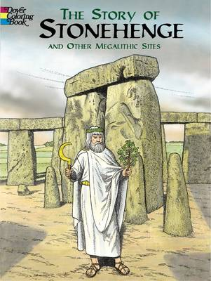 The Story of Stonehenge and Other Megalithic Sites by A. G. Smith