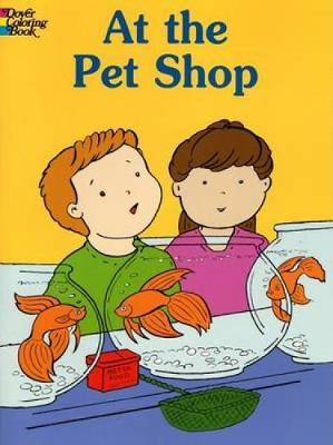 At the Pet Shop by Cathy Beylon