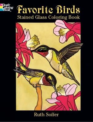 Favorite Birds Stained Glass Coloring Book by Ruth Soffer