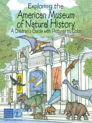 Exploring the American Museum of Nature History by Patricia J. Wynne