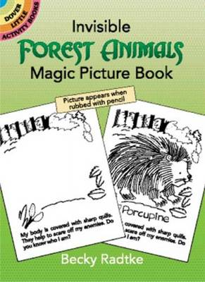 Insible Forest Animals Magic Picture Book by Becky J. Radtke