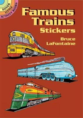 Famous Trains Stickers by Bruce LaFontaine