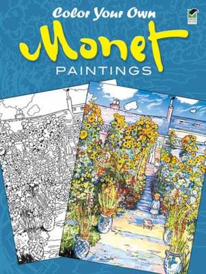 Color Your Own Monet Paintings by Claude Monet, Marty Noble