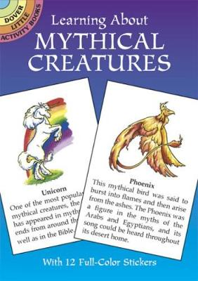Learning About Mythical Creatures by Christy Shaffer
