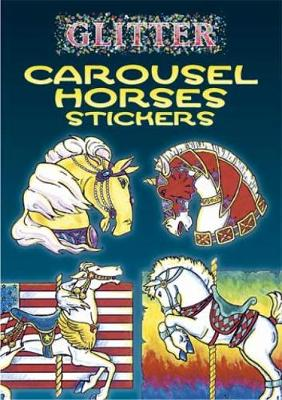 Glitter Carousel Horses Stickers by Christy Shaffer