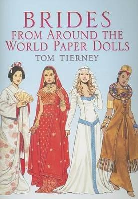 Brides from Around the World Paper Dolls by Tom Tierney