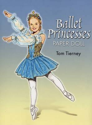 Ballet Princesses Paper Doll by Tom Tierney