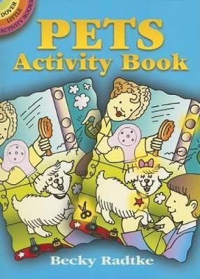 Pets Activity Book by Becky J. Radtke
