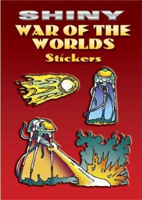 Shiny War of the Worlds Stickers by Jeff A. Menges