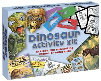 Dinosaur Activity Kit Explore the Fascinating World of Dinosaurs by Dover Publications Inc