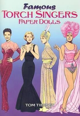 Famous Torch Singers Paper Dolls by Tom Tierney